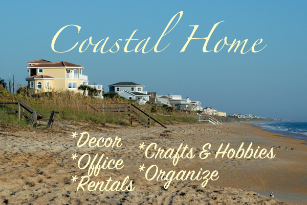 coastal home decor, office, rentals, crafts, hobbies, organize
